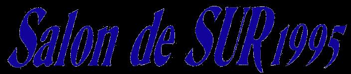 Salon de SUR 1995
